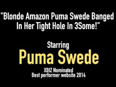 Blonde Amazon Puma Swede Banged In Her Tight Hole In 3Some! Thumb