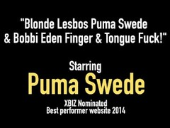 Blonde Lesbos Puma Swede & Bobbi Eden Finger & Tongue Fuck! Thumb