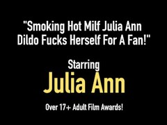 Smoking Hot Milf Julia Ann Dildo Fucks Herself For A Fan! Thumb